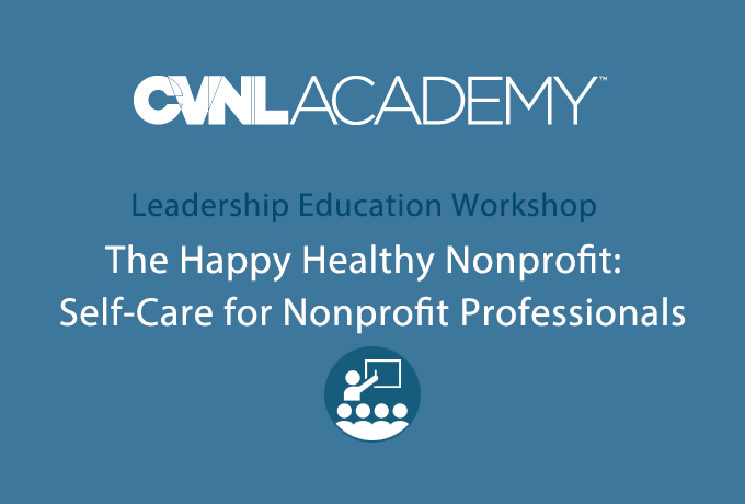 CVNL Leadership Workshop, The Happy, Healthy Nonprofit @ CVNL | San Rafael | California | United States