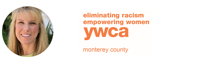 Executive Placement: Robin Kerr Named Executive Director With The YWCA–Monterey County