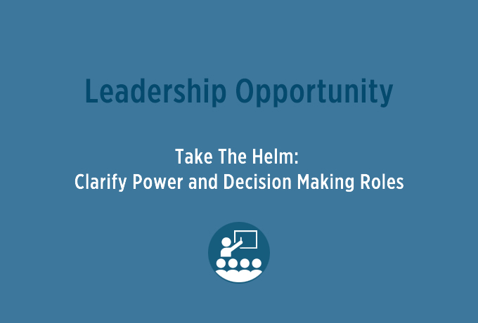 CVNL Leadership Workshop, Take The Helm: Clarify Power and Decision Making Roles @ CVNL | San Rafael | California | United States
