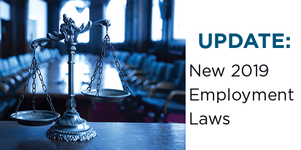 New Employment Laws For California Employers In 2019