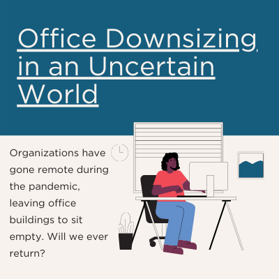 office downsizing cvnl covid