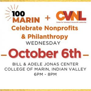 100Marin and CVNL join forces. October 6 Event to Celebrate Nonprofits and Philanthropy